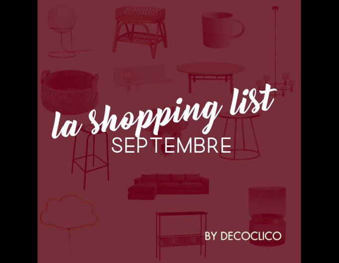 VIDEO shopping list : quoi de neuf au mois de septembre ?
